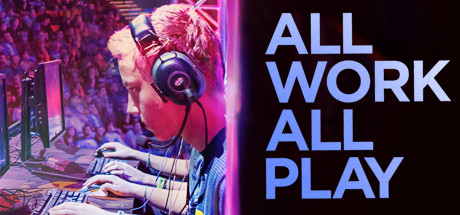 All Work All Play documental