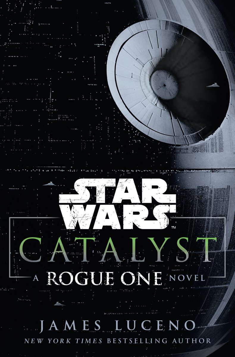 Star Wars Catalyst la novela de Rogue One