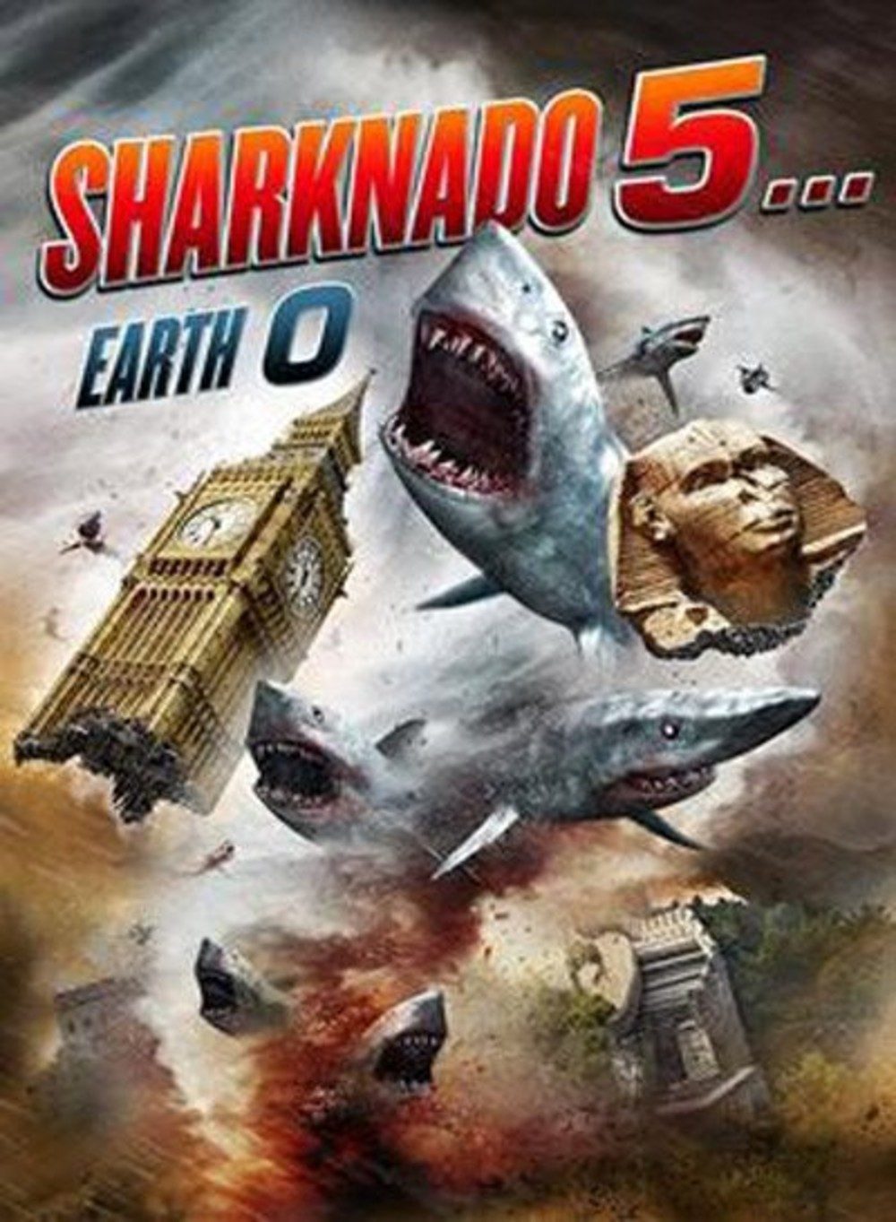 Sharknado 5… Earth 0