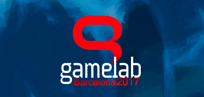 Gamelab Barcelona 2017