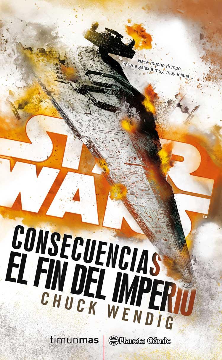 Star Wars Consecuencias: El Fin del Imperio