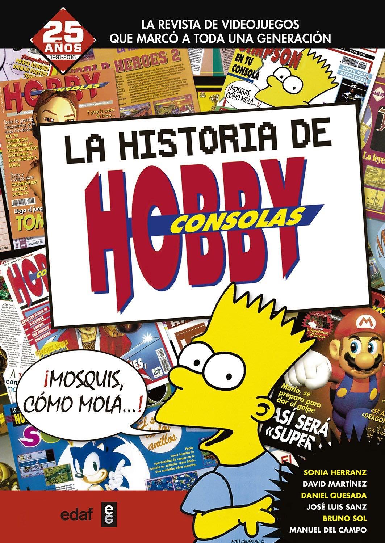 La historia de Hobby Consolas volumen 1