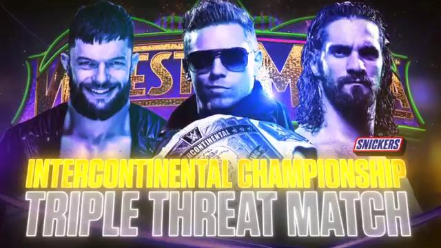 WWE WrestleMania 34 - Campeonato Intercontinental - The Miz vs. Seth Rollins vs. Finn Bálor