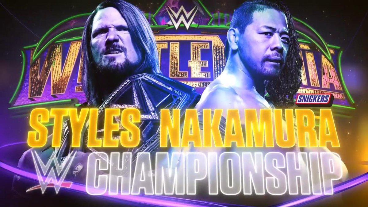 WWE WrestleMania 34 - Campeonato Mundial Pesado WWE - AJ Styles vs. Shinsuke Nakamura