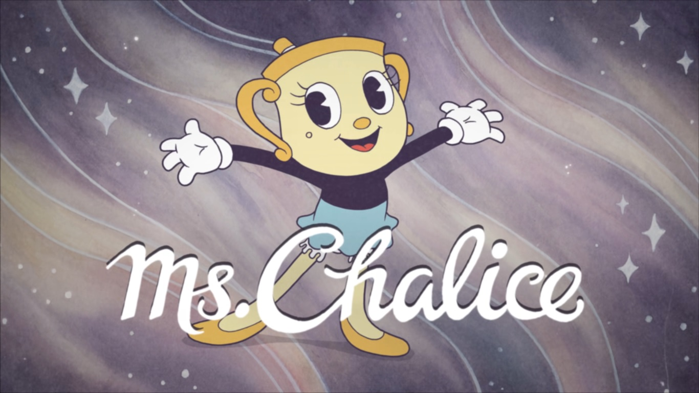 Cuphead - Ms. Chalice