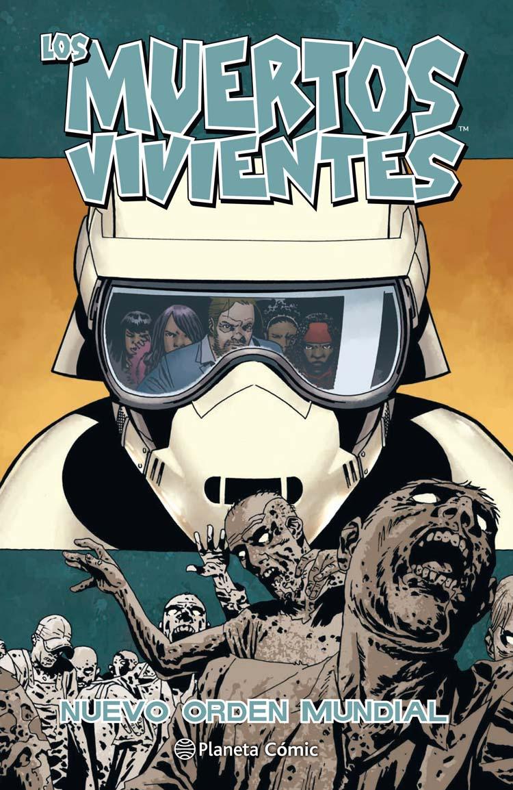 Los Muertos Vivientes (The Walking Dead): Nuevo Orden Mundial