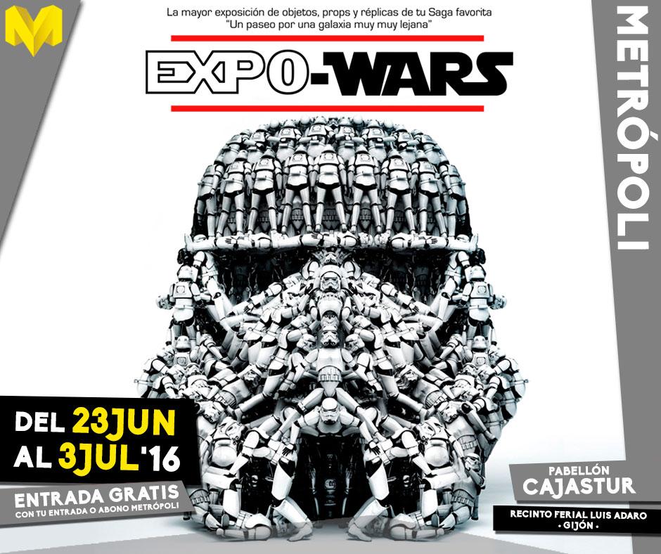 Metrópoli Gijón 2016 - Expo Wars