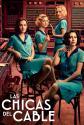 Las chicas del cable (Serie TV) - Cartel