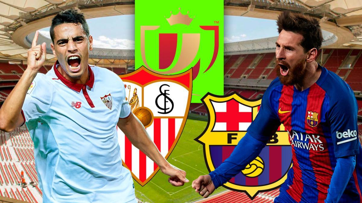 Final de Copa del Rey: cómo ver el Sevilla vs Barcelona en ...