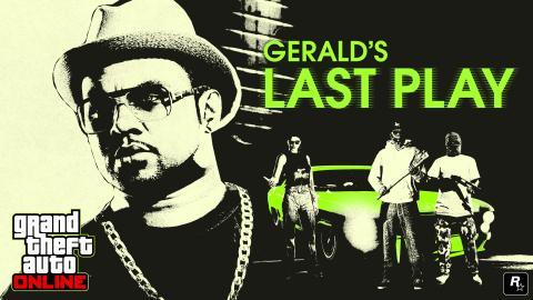 GTA Online Gerald's Last Play