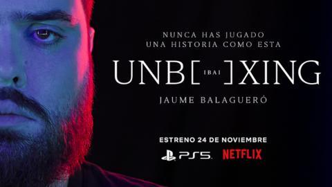 Ibai Llanos Netflix Unboxing cortometraje