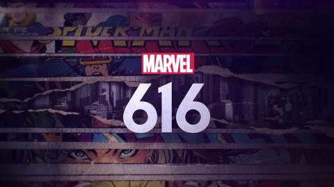 Marvel 616 (Disney Plus)