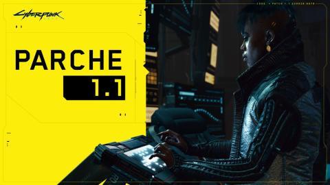 Cyberpunk 2077 parche 1.1