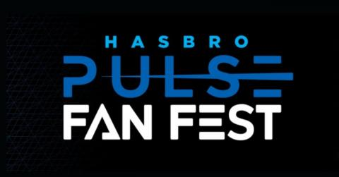 Hasbro Pulse Fan Fest