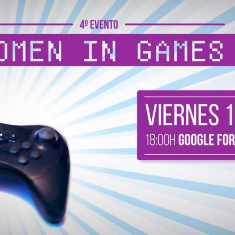 Cuarto evento Women in Games