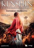 Kenshin, el guerrero samurai 2: Infierno en Kioto