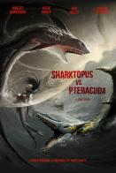 Sharktopus vs Pteracuda