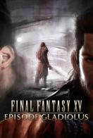 Final Fantasy XV: Episode Gladiolus - Carátula