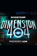 Dimension 404 (Serie TV) - Cartel