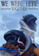 We Were Here Together FICHA