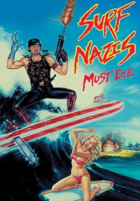 Los surfistas nazis deben morir