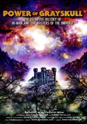 El poder de Grayskull La historia completa de He-Man y los Masters del Universo