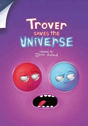 Trover Salva El Universo FICHA