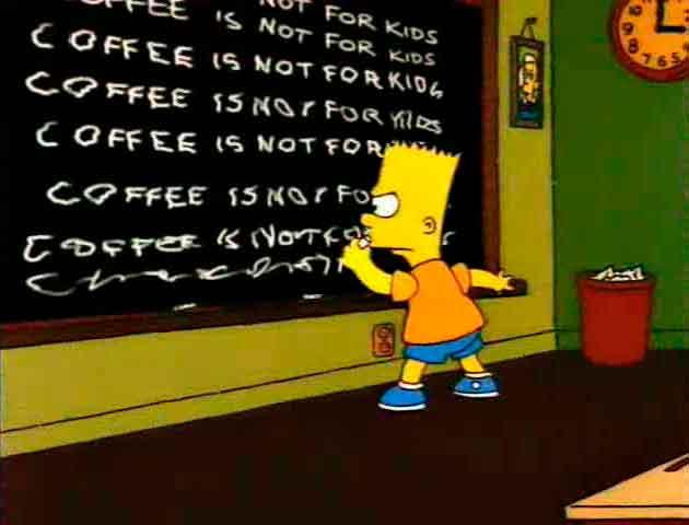 "Los Simpson - Gag pizarra ""Coffee is not for kids"""