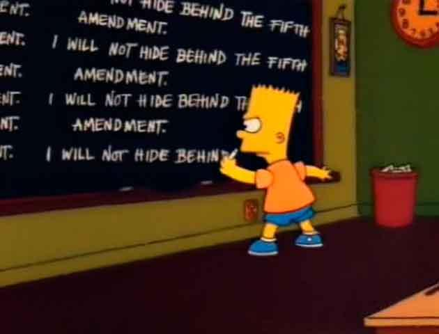 "Los Simpson - Gag pizarra ""I will not hide behind the fifth amendment"""