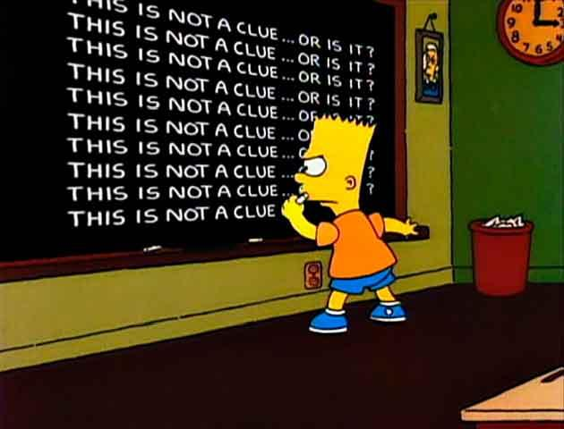 "Los Simpson - Gag pizarra ""This is not a clue... or is it?"""