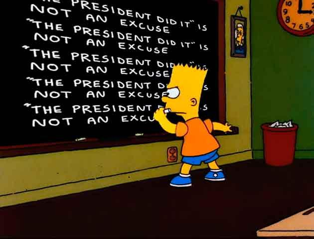 "Los Simpson - Gag pizarra ""The President did it is not an excuse"""