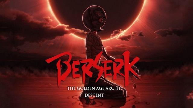 Berserk: La Edad de Oro III – El Advenimiento