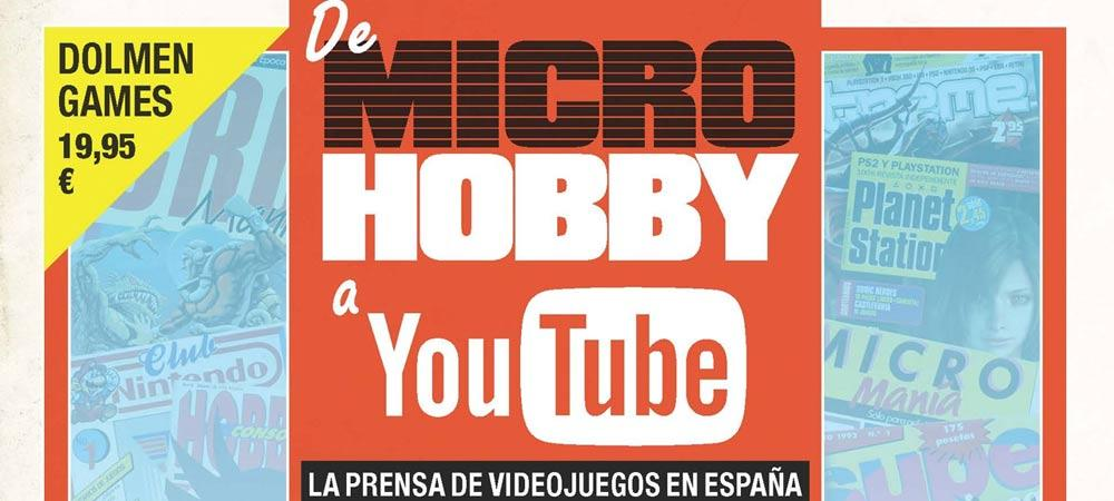 De microhobby a Youtube